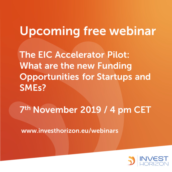 The EIC Accelerator Pilot: What are the new Funding Opportunities for Startups and SMEs?