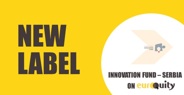 Pssssst …. We have some exciting news ! Introducing the Innovation Fund Serbia label on EuroQuity!