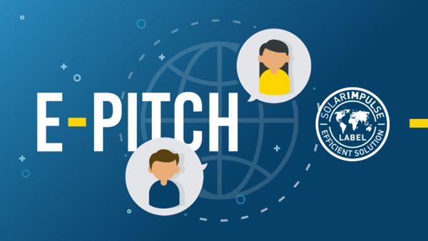 JOIN THE SOLAR IMPULSE E-PITCH SESSION ON SEPTEMBER 8TH AT 5:00PM CET