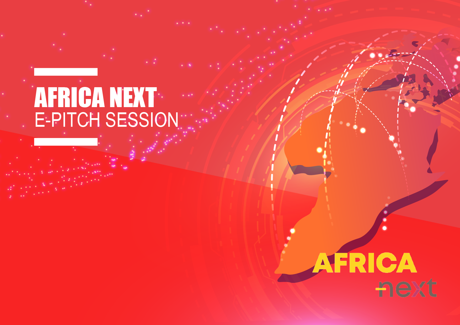 Join the first Africa Next e-pitching session! 3rd of November at 11:00 AM UTC +2