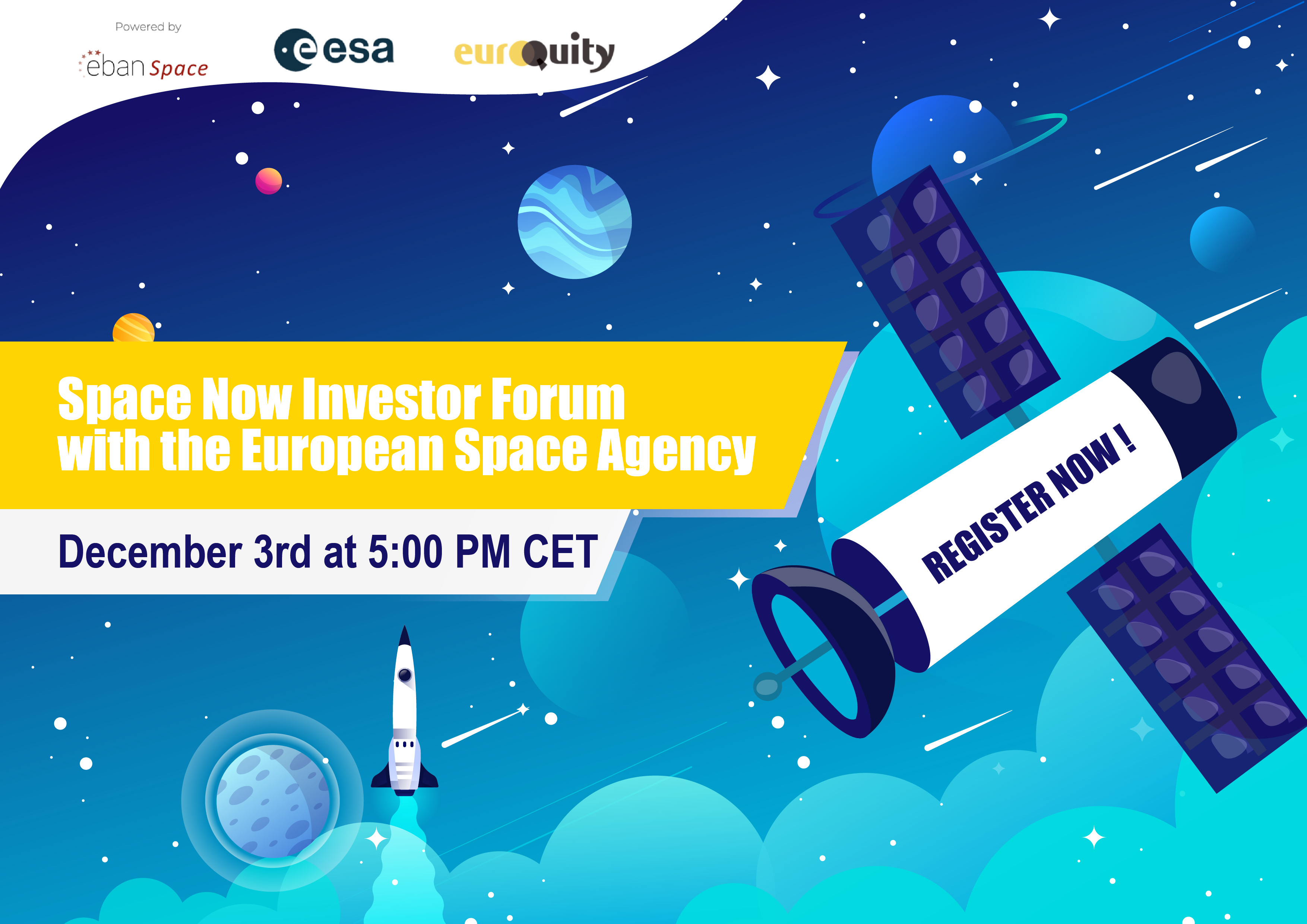 "The last edition of ""Space Now Virtual Investor Forum"" with ESA will be held on December 3 at 05:00 PM CET"