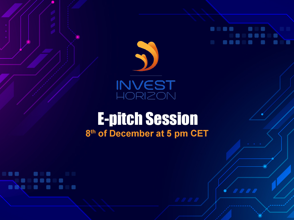 Join the InvestHorizon e-pitch Session on December the 8th at 5:00pm