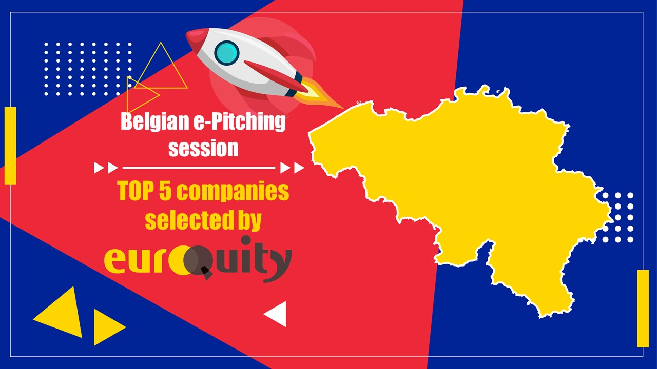 Join the next Belgian E-Pitching session on February 11th at 5:00 PM CET