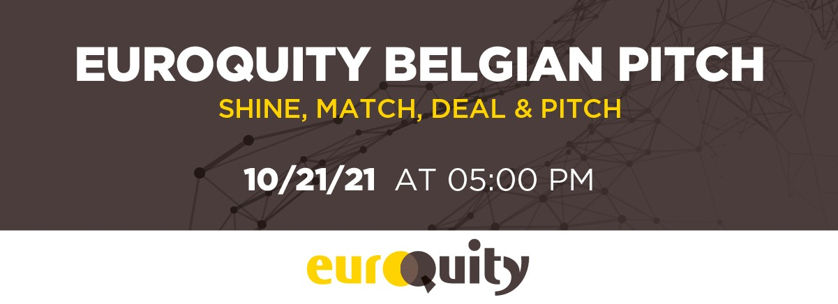 Join the next Belgian E-Pitching session on October 21st at 5:00 PM CEST