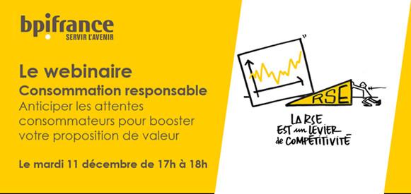 WEBINAIRE le 11 DECEMBRE : CONSOMMATION RESPONSABLE : une NOUVELLE PROPOSITION de VALEUR !