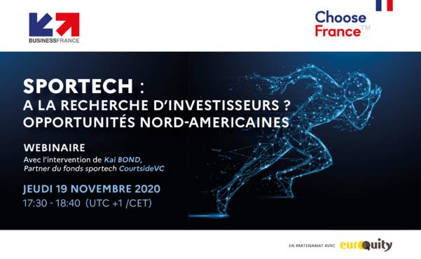 SPORTECH : A la recherche d'investisseurs ? Opportunités Nord-Américaines.