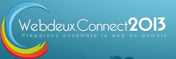 Web2Connect 2013, 1000 participants qui font bouger l'écosystème digital !