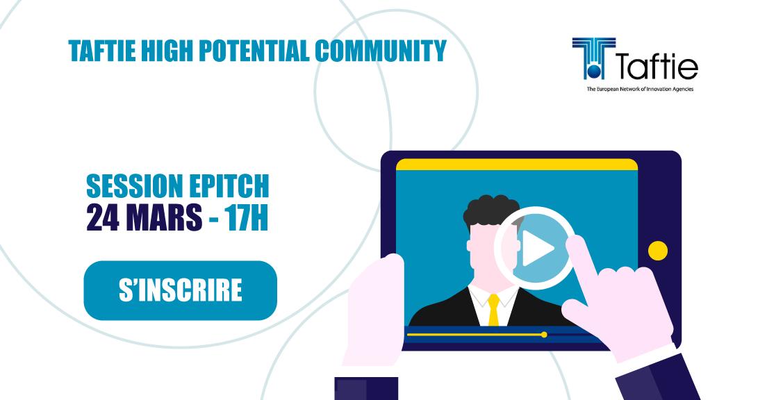 E-Pitch Taftie - Rencontrez le TOP8 des sociétés sélectionnées par les agences Européennes de l'Innovation