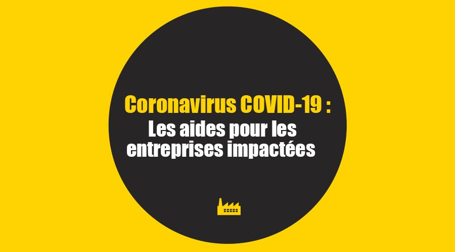 Coronavirus COVID-19 : aides pour les entreprises impactées