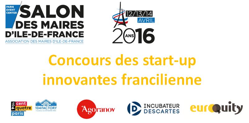 Ouverture du concours des start-up innovantes franciliennes