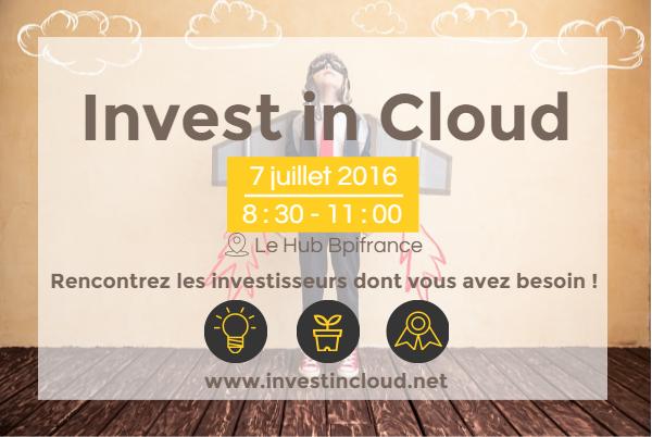 Invest in Cloud : Venez rencontrer 10 sociétés à fort potentiel