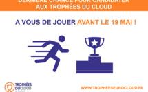 Trophées du Cloud, à vous de jouer avant le 19 mai !