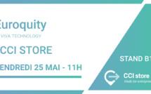 EuroQuity présent @ vivatech le 25 mai sur le stand CCI Store !