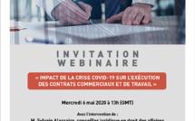 """Webinaire: """"Impact de la crise COVID-19 sur l'exécution des contrats commerciaux et de travail"""""""